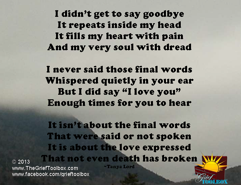 Not Goodbye Instead I Love You A Poem I Miss You Quotes For Him I Miss You Quotes Grief