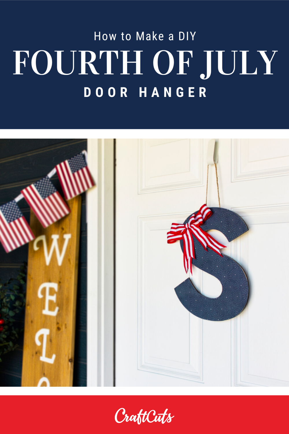 How To Make A Fourth Of July Door Hanger Craftcuts Com Wood Letters Door Hangers Letter Door Hangers