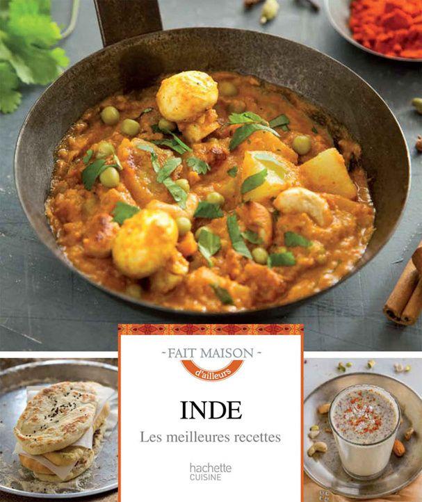 """""""Inde, les meilleures recettes"""" de Poonam Chawla et Pushan Chawla-Bhowmick"""