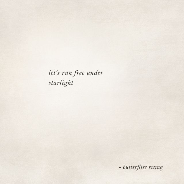 let's run free under starlight