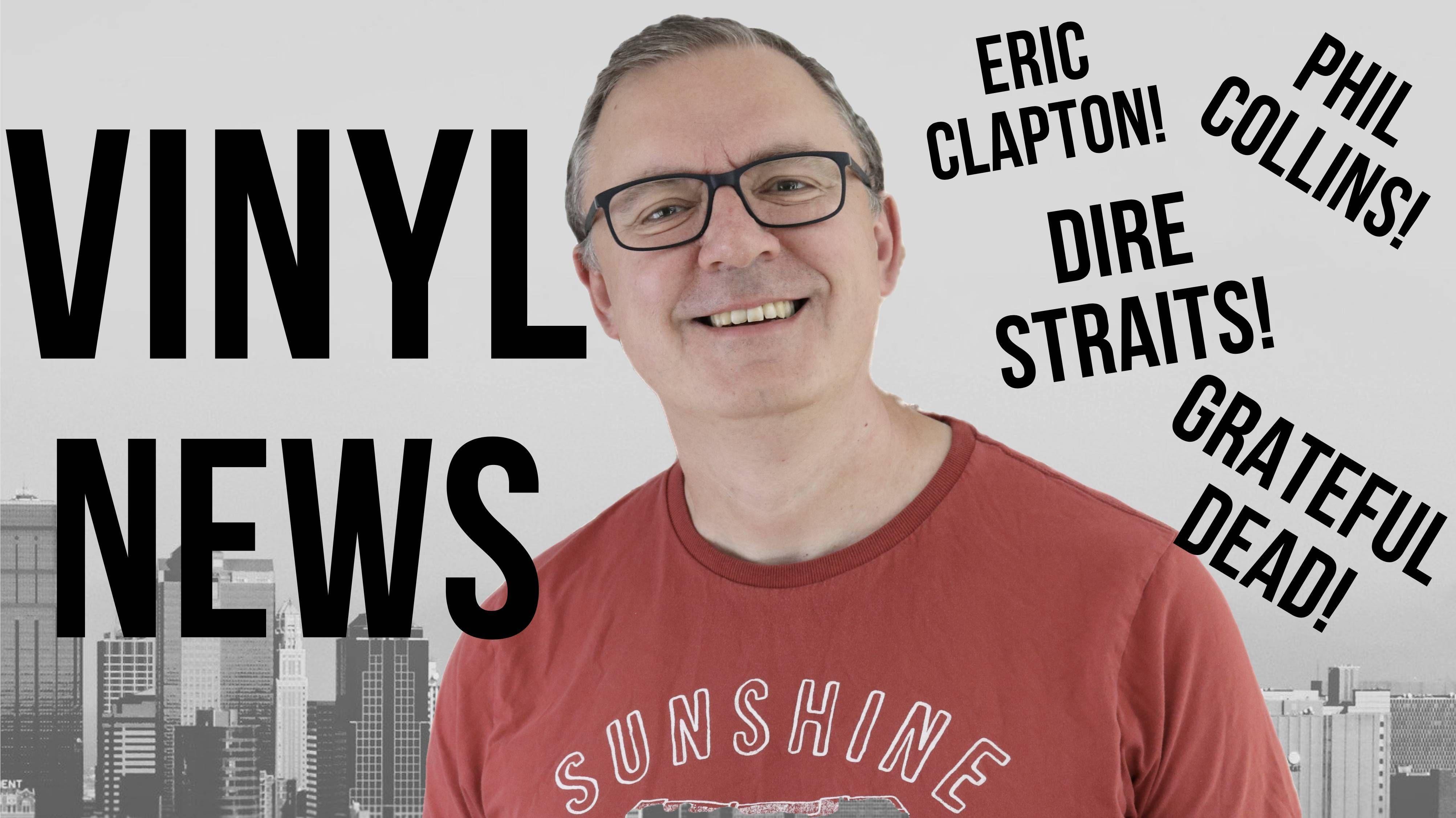 Vinyl News 7 Eric Clapton Dire Straits More In 2020 Dire Straits Eric Clapton Youtube News