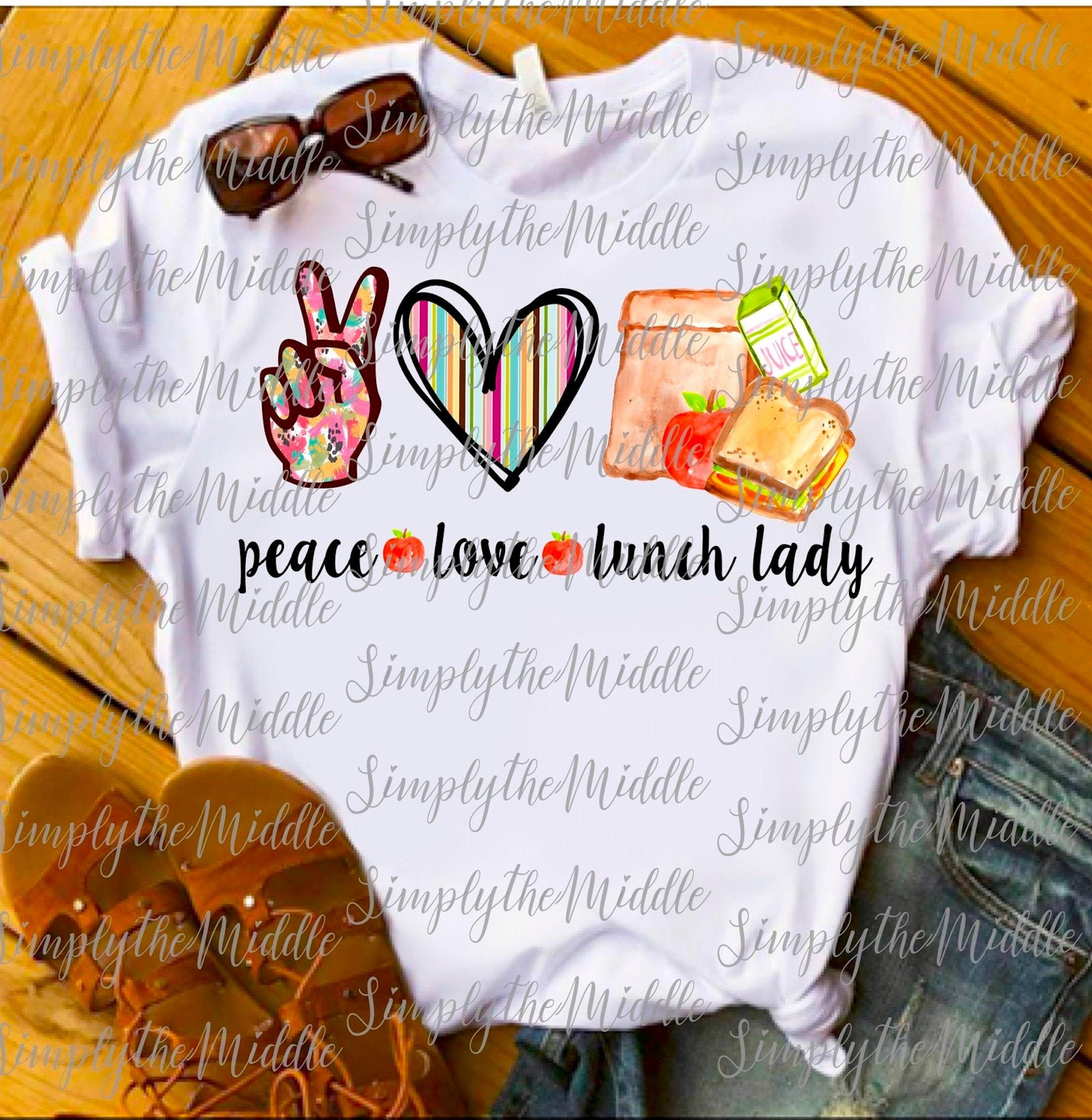 Peace Love Lunch Lady Png Digital Download School Lunchroom Etsy Peace And Love Lunch Room Framed Art Prints