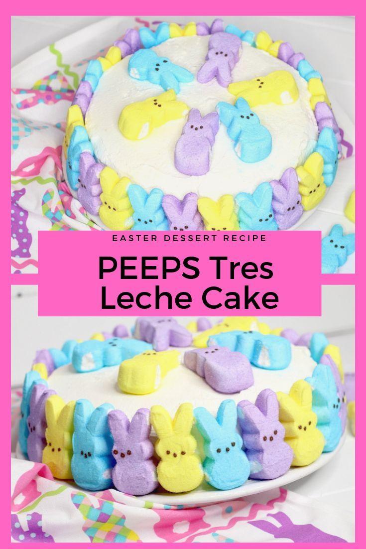 Photo of Ostern Dessert – Peeps Tres Leche Kuchen – Speichern Sie Dinero