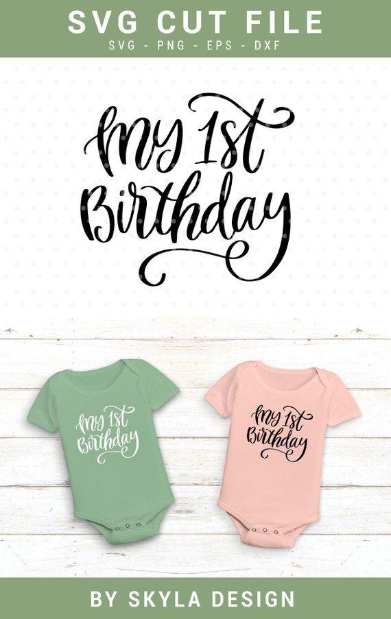 c191b5eb6 My 1st Birthday SVG cut file, Kids svg cutfile, Baby Svg, Cutting files, My  first Birthday Svg
