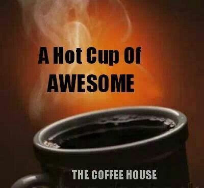 Coffee - A Hot Cup of Awesome ❤☕⭐