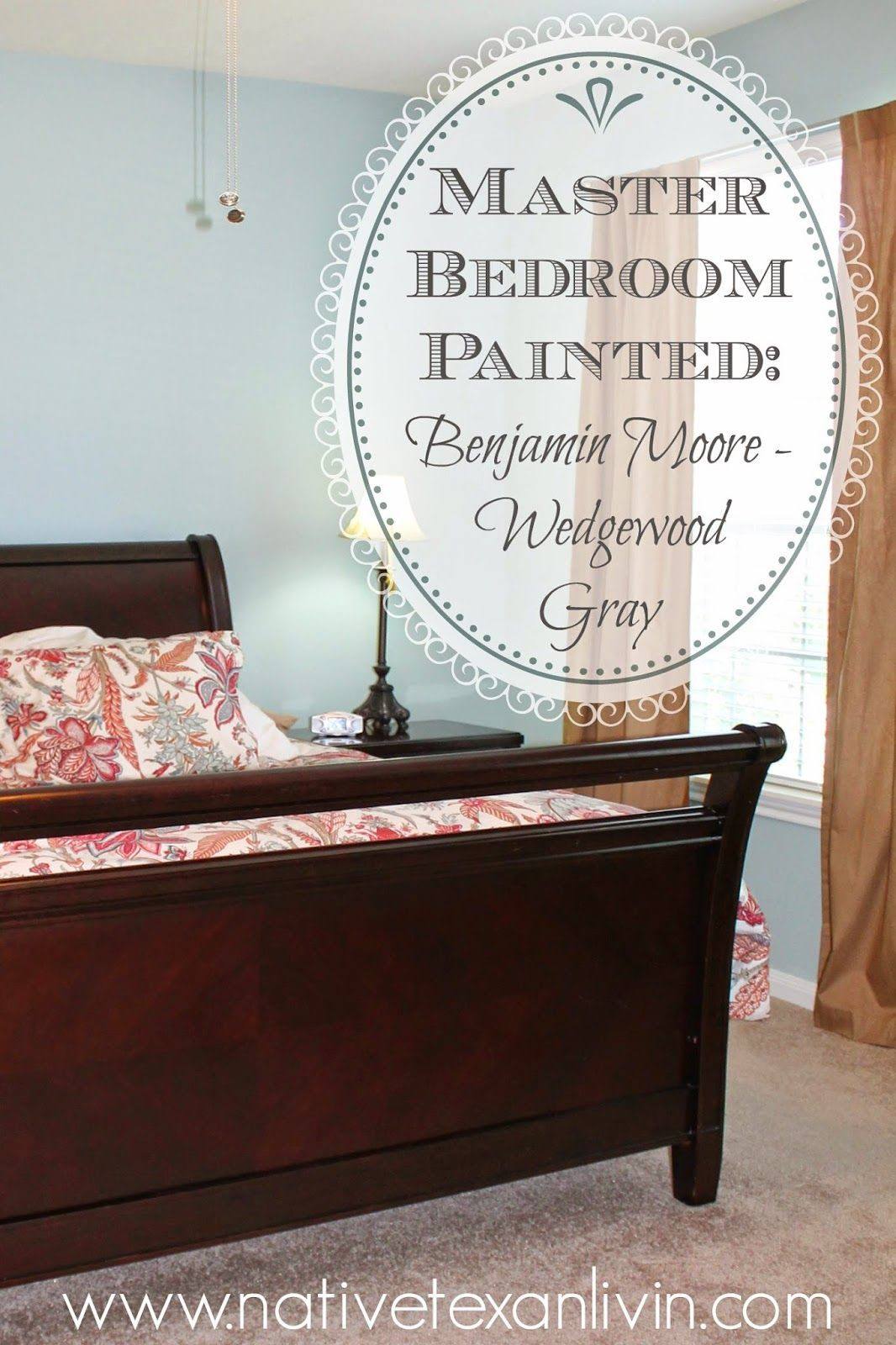 remarkable wedgewood gray bedroom | Native Texan Livin': Master Bedroom: New Paint {Benjamin ...