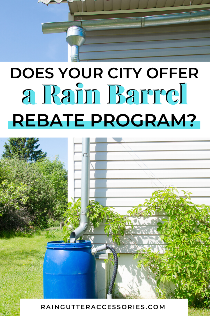 Does Your City Offer A Rain Barrel Rebate Program? in 2020