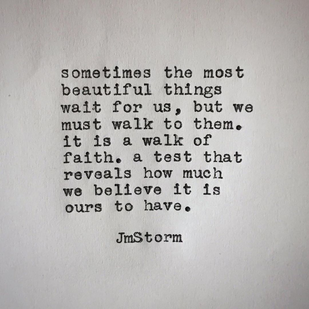 Jmstorm On Instagram Walk Of Faith To Get Where You Want To Be