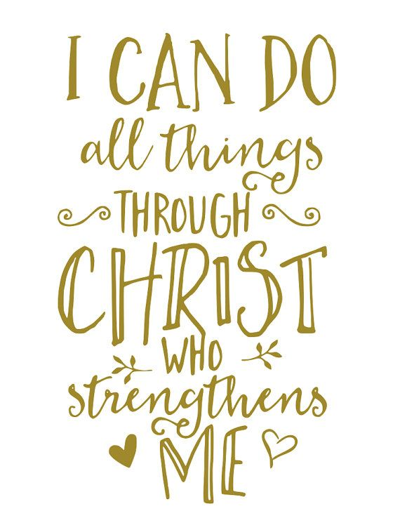 I Can Do All Things Through Christ Who Strengthens Me Svg Strength Scripture Quotes God