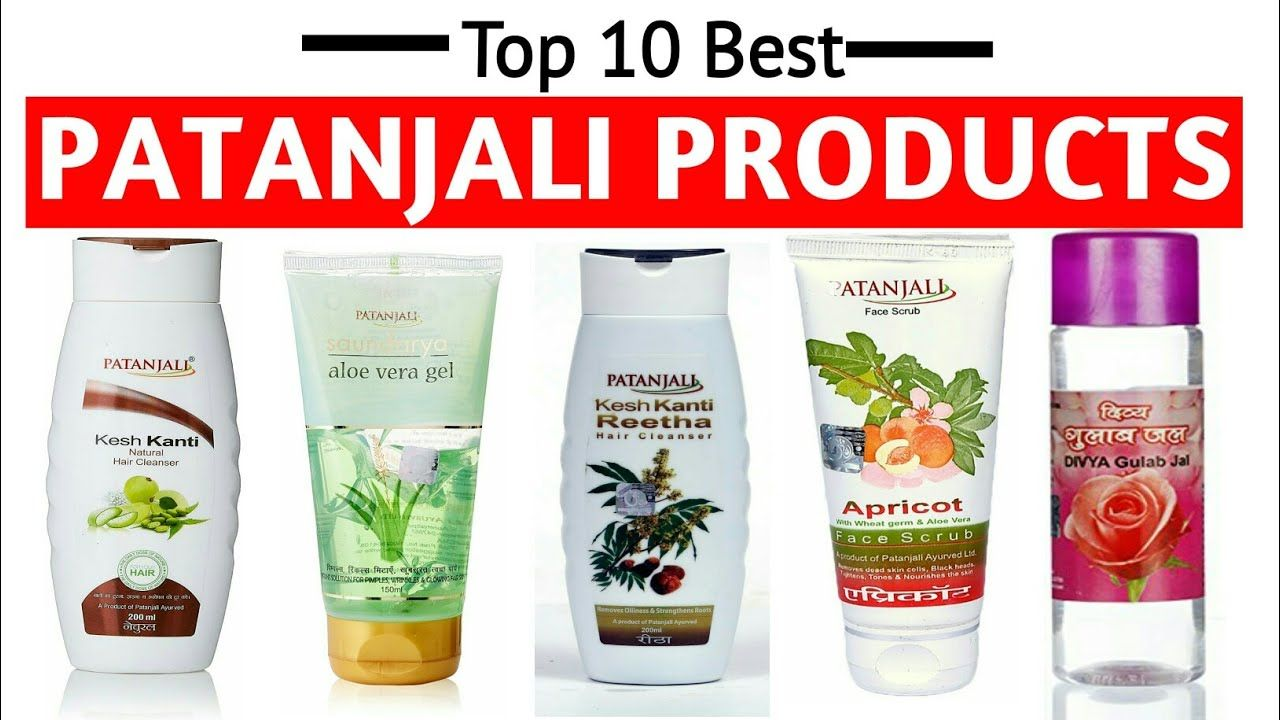 Best Patanjali Products Ever Patanjali Products Top 10 Beauty Products Skin Care