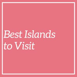 Best islands to visit on your island holiday - via wanderluststorytellers.com