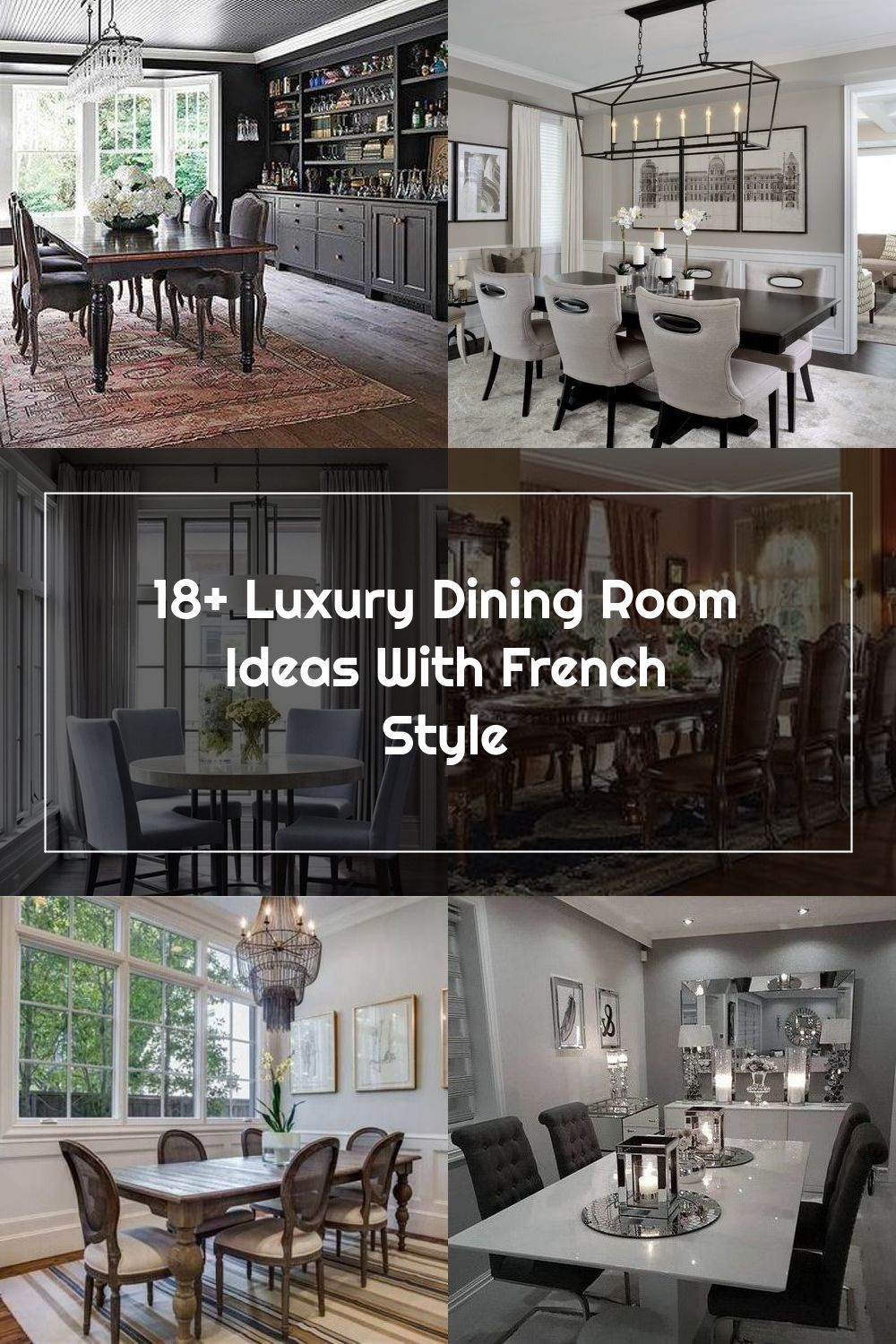 18+ Luxury Dining Room Ideas With French Style #diningroomdecorating #diningroomdecor #diningroomfurniture