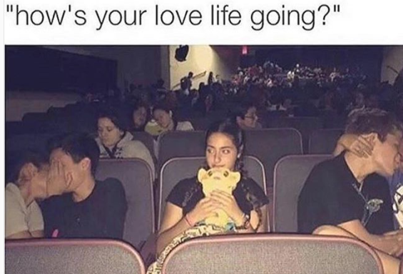 Single Life Funny Meme : Literally just 100 memes you'll find funny if you've ever been