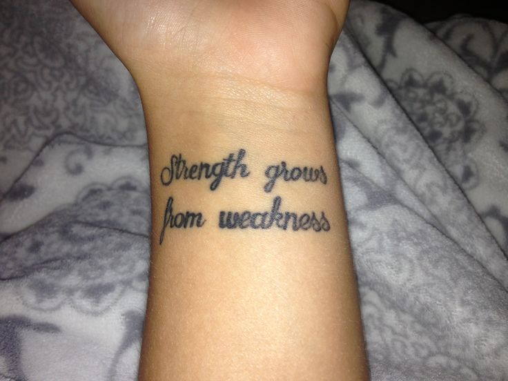 Strength Grows Quote Tattoo On Wrist TattooIdeasStrength