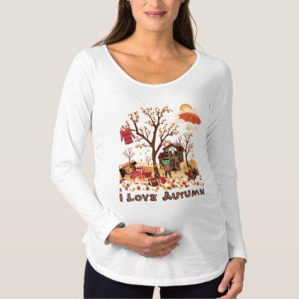 I Love Autumn - Fall Scenery Maternity T-Shirt | Zazzle.com #fallscenery