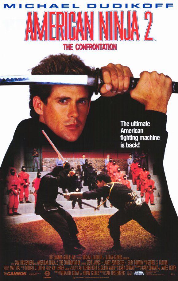 American Ninja 2 1987 Cartazes De Filmes Antigos Cartazes De Filmes Cartazes De Cinema