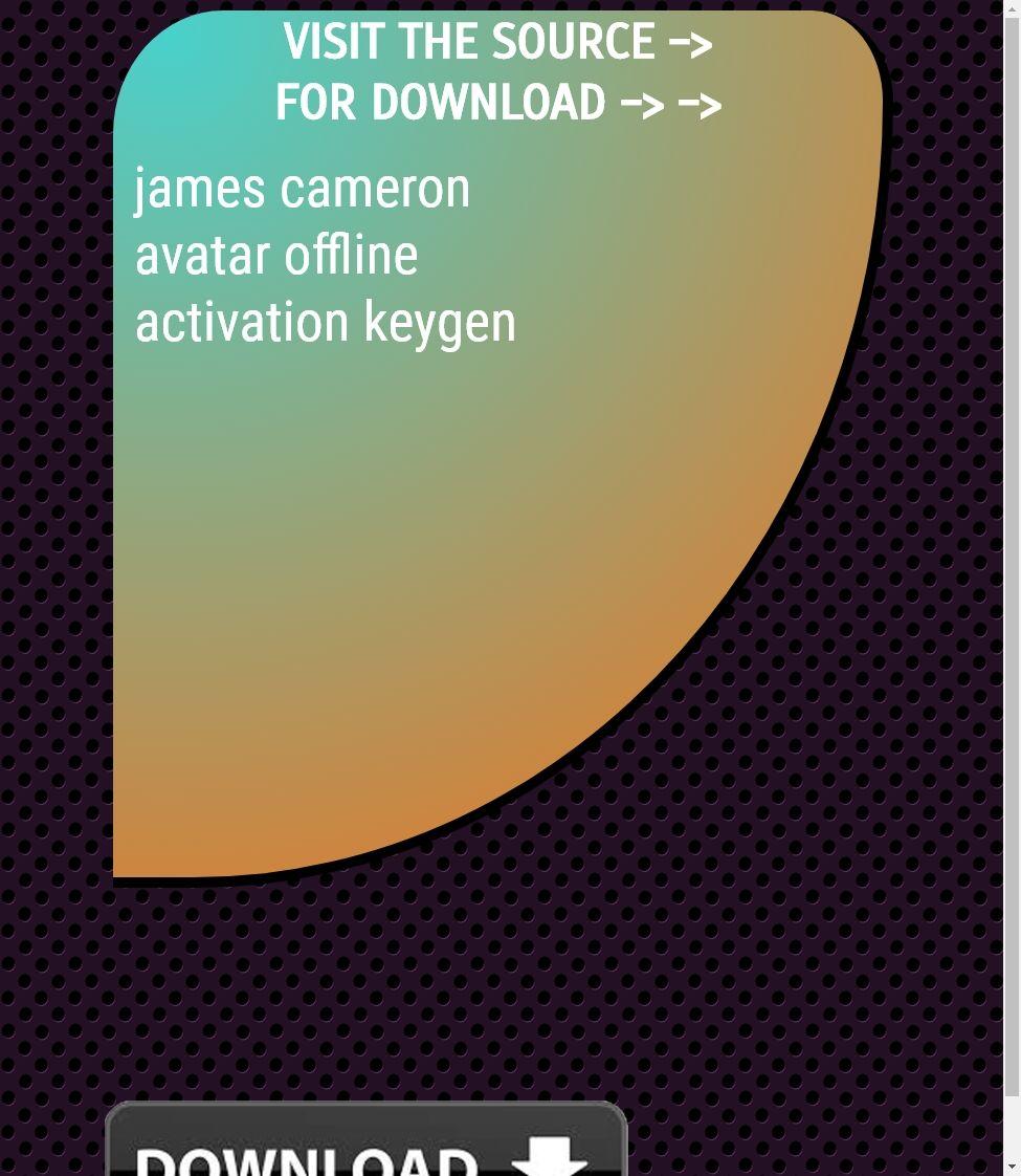 james cameron avatar offline activation keygen download