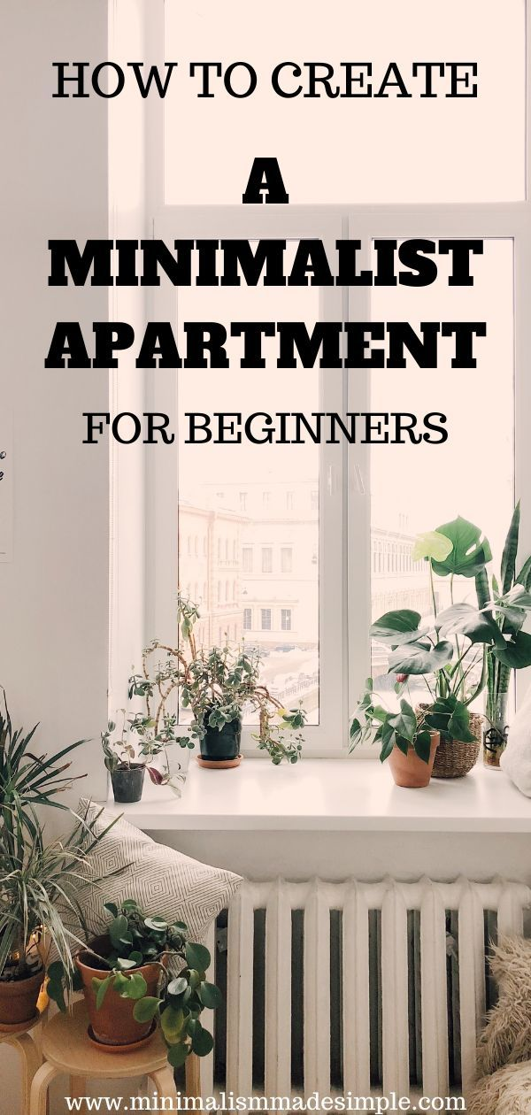 A Complete Guide to Creating a Minimalist Apartment ...