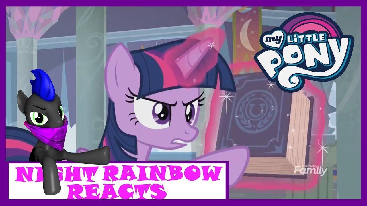Night rainbow reacts my little pony season 8 episodes 1