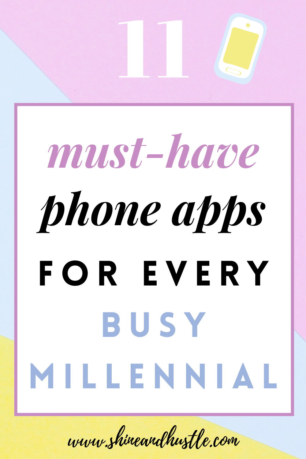 11 MustHave Phone Apps For Every Busy Millennial in 2020