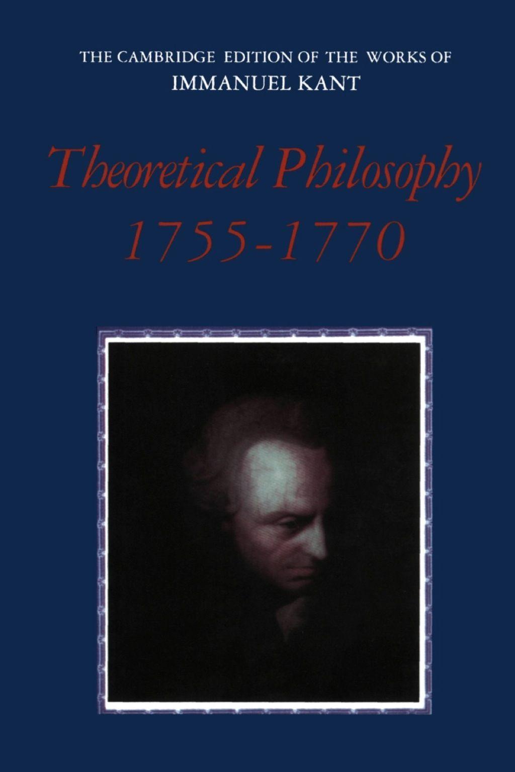 Theoretical Philosophy 1755 1770 1st Edition Ebook In 2021 Philosophy Immanuel Ebook