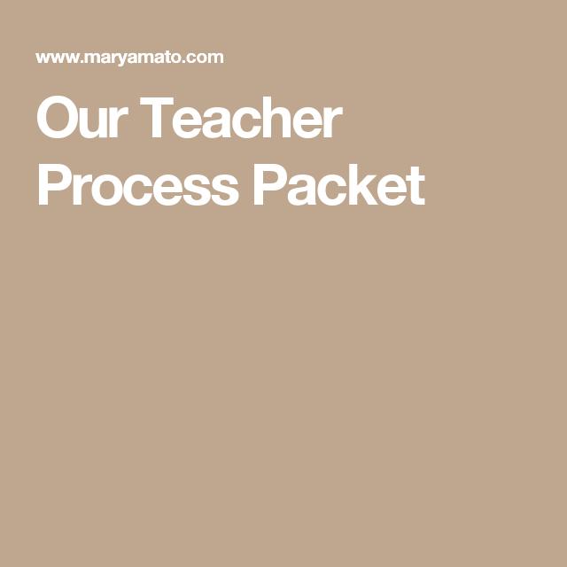 Our Teacher Process Packet