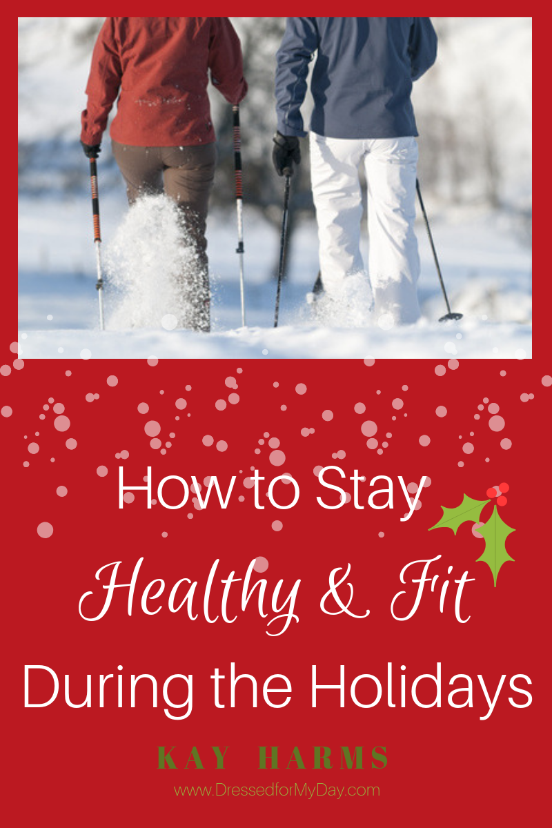 How to Stay Healthy and Fit During the Holidays - Christmas holidays fitness plan - how to stay fit during Christmas holidays - fitness tips for women