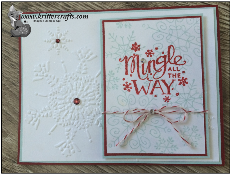 Stampin' Up! Snowy Christmas Card uses Mingle All The Way and Endless Wishes Stamp Sets from the 2014 Holiday Catalog.