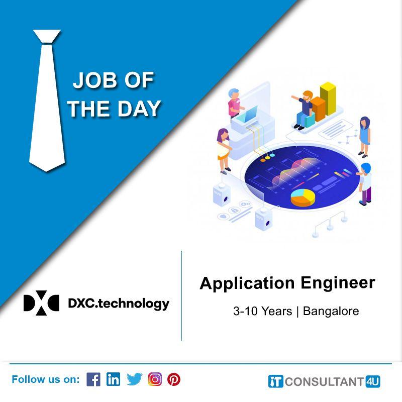 Dxc Technology Is Hiring Applicationengineer Itconsultant4u Technology Job Engineering Companies Help Finding A Job