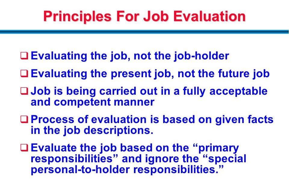 What Are The Principles Of Job Evaluation ما هي مبادئ تقييم الوظيفة Future Jobs Job Job Description