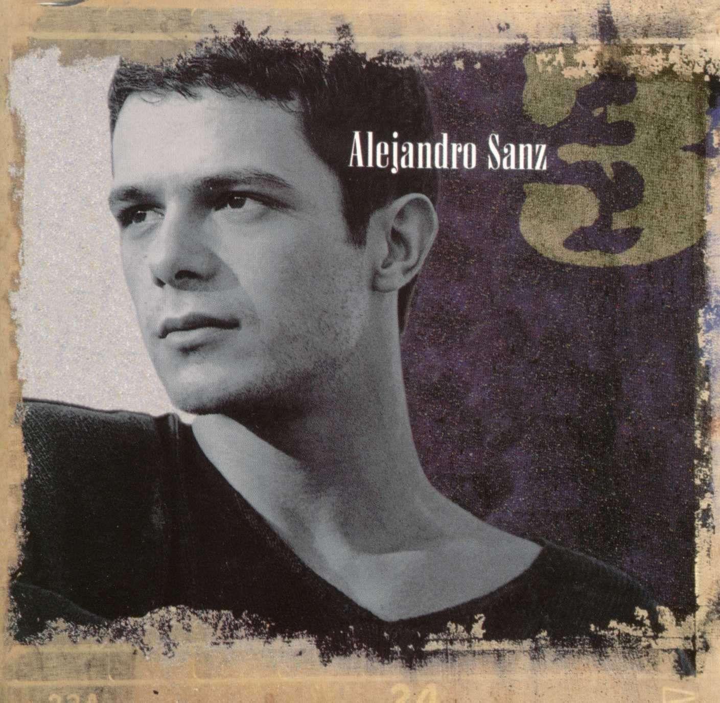 Alejandro Sanz Tres De Mis Favoritos Musica Alejandro Sanz