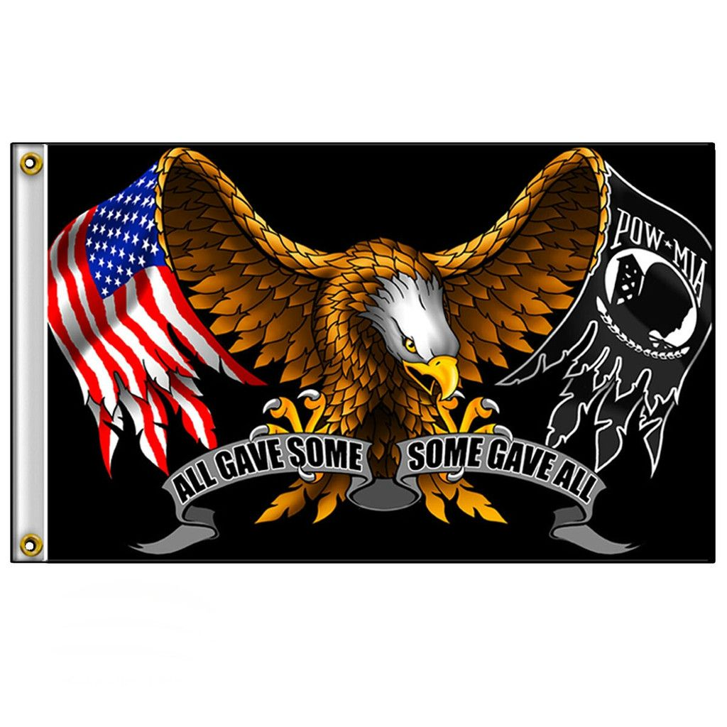 All Gave Some Eagle / POW MIA Flag Remember What Memorial