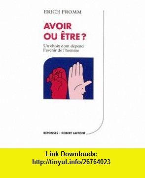 Avoir ou �tre ? (9782221001271) Erich Fromm , ISBN-10: 2221001273  , ISBN-13: 978-2221001271 ,  , tutorials , pdf , ebook , torrent , downloads , rapidshare , filesonic , hotfile , megaupload , fileserve