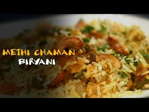 Methi Chaman Biryani - Vegetable Biryani Recipe | Master Chef Sanjeev Kapoor - YouTube