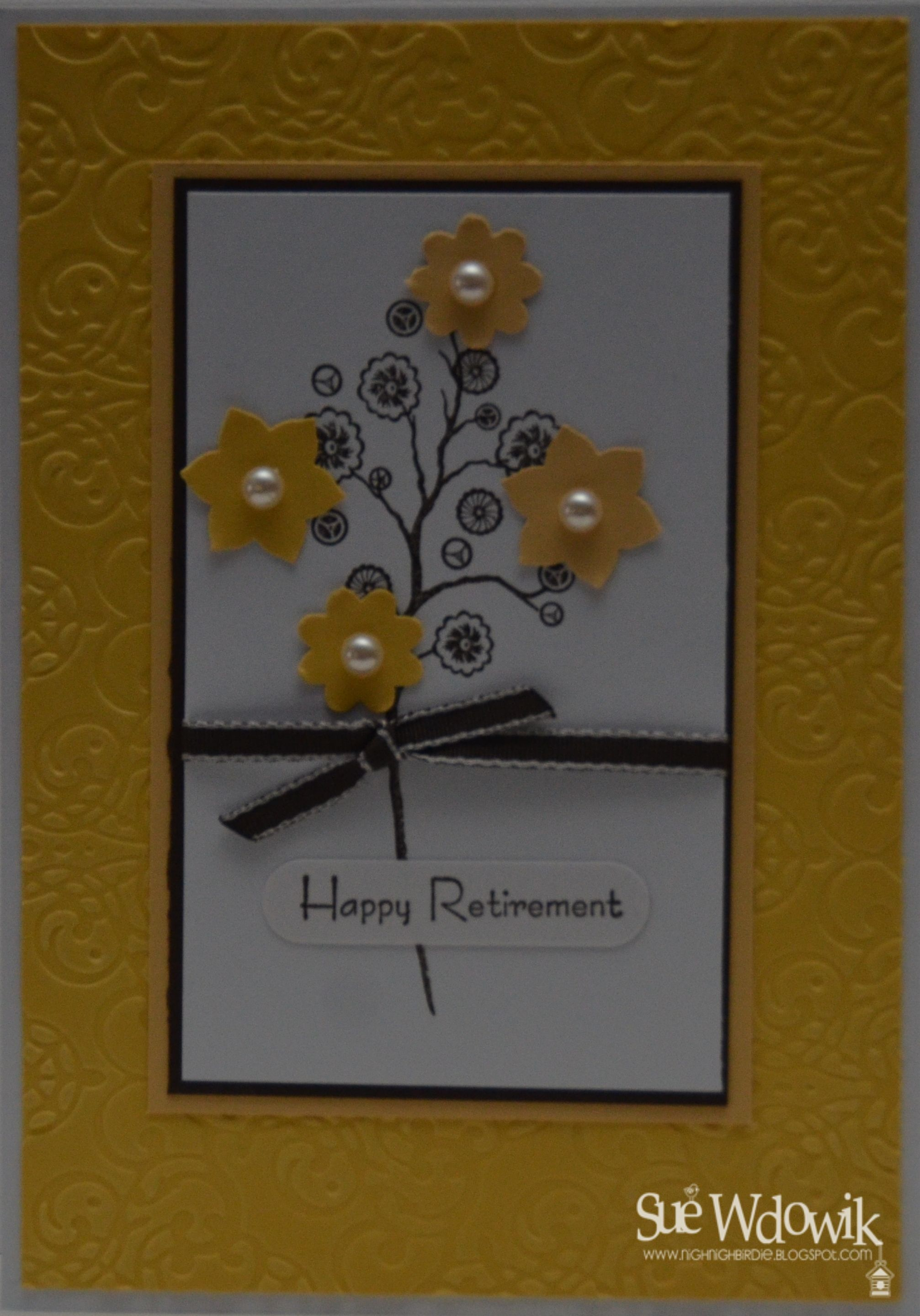 Happy retirement card handmade by sue wdowik independent stampin
