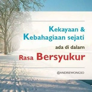 Quotes By Andrie Wongso Motivasi Bisnis Bersyukur