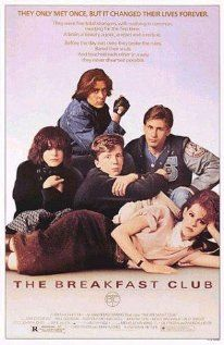 THE BREAKFAST CLUB.  Director: John Hughes.  Year: 1985.  Cast:  Emilio Estevez, Judd Nelson, Paul Gleason, Anthony Michael Hall, John Kapelos, Molly Ringwald, Ally Sheedy and Molly Ringwald