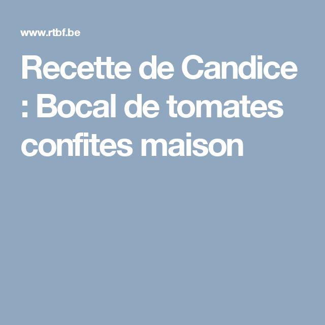 Recette de Candice : Bocal de tomates confites maison