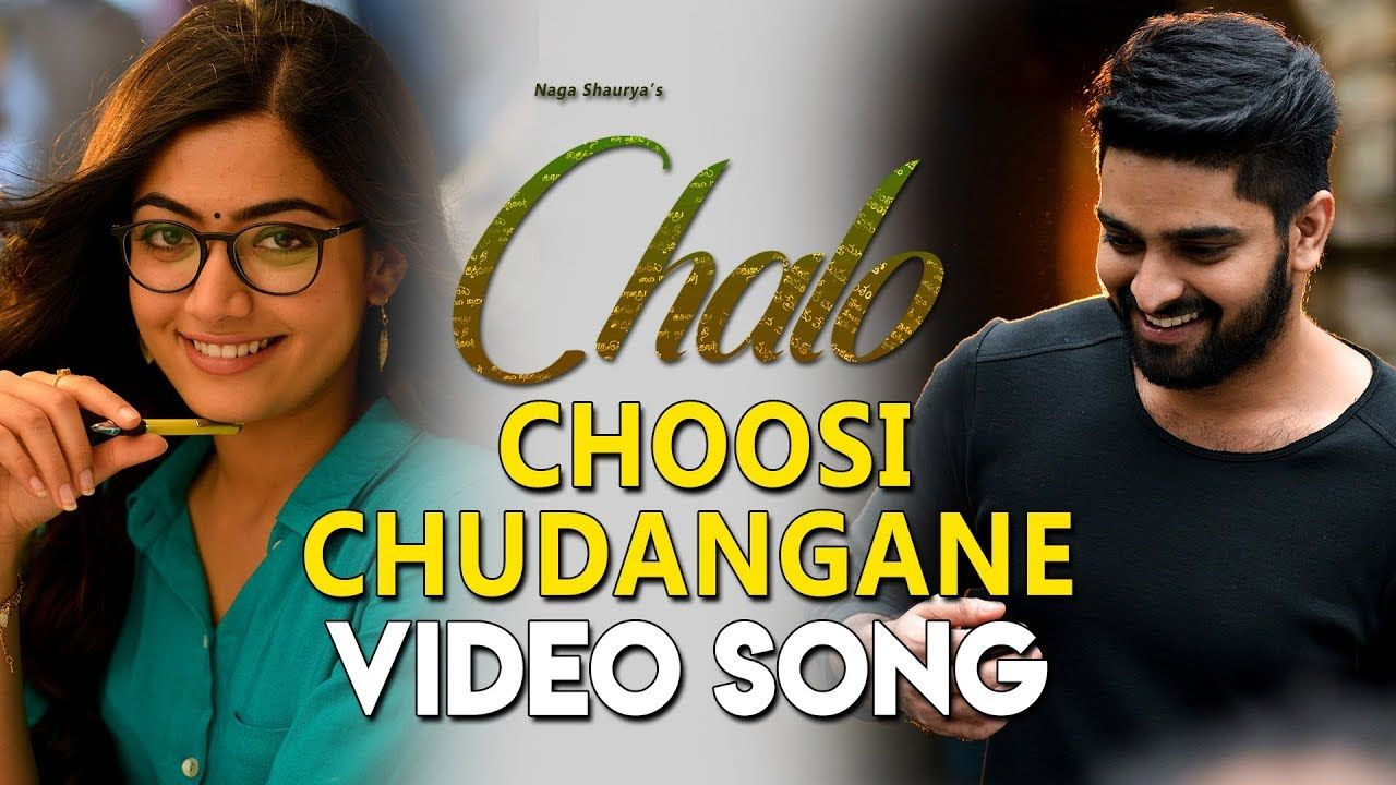 Chalo movie video songs in hd