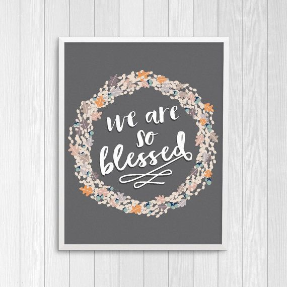 """Blessed Sign Fall Printable Decor, Thanksgiving Printable Wall Art,  """"We Are So Blessed"""""""