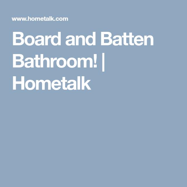 DIY Board And Batten Bathroom Update