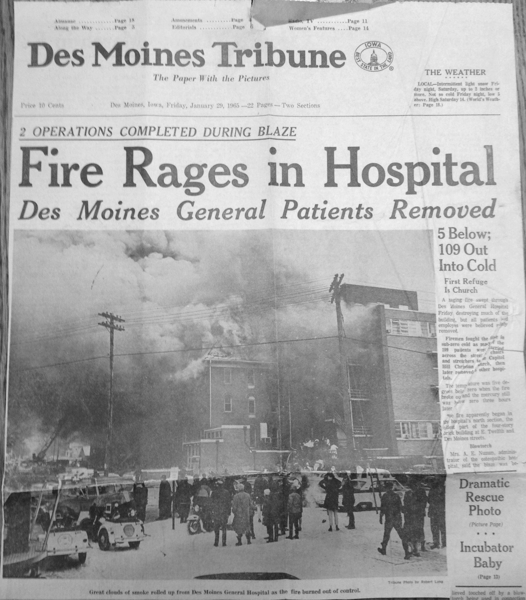 Des Moines General Hospital Fire January 29 1965 Temperature Was 5 Below All Employees And Patients Were Removed Safely H Des Moines Des Moines Iowa Iowa