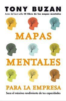 Mapas Mentales Para La Empresa Mapas Mentales Mapas Tony Buzan