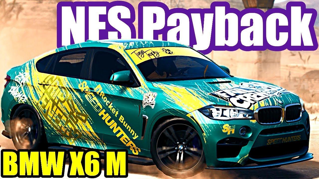 Bmw X6 M Offroad Need For Speed Payback 31 Bmw X6 Need For