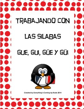 Trabajando Con Las Silabas Gue Gui Güe Y Güi Working With Syllables Word Sorts Words Containing Word Study
