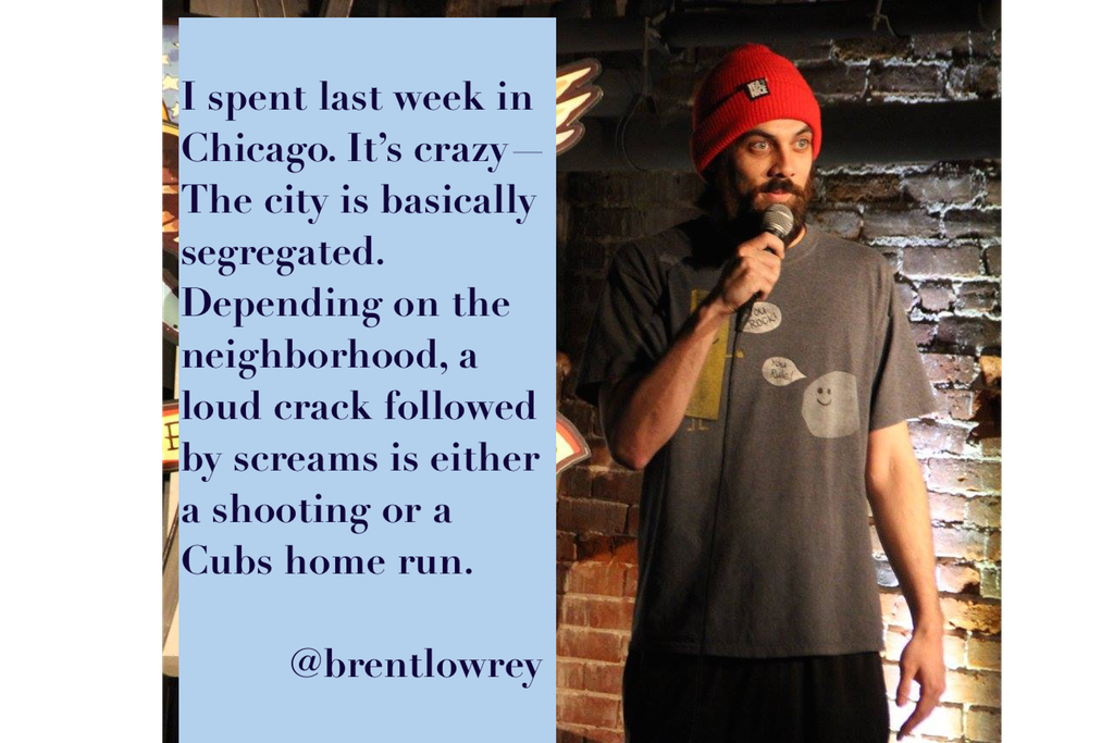 #BrentLowrey, #comedian , #comedy , #funny , #StandUp, #Jokes , #fun , #comic , #lol , #joke