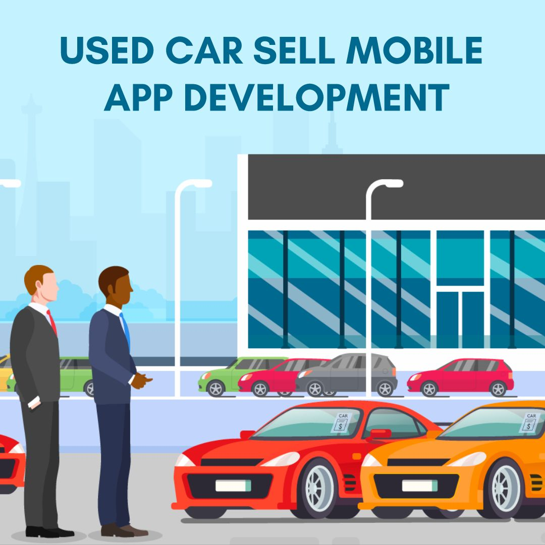 BuySell Used Car Mobile App Development Cost & Features