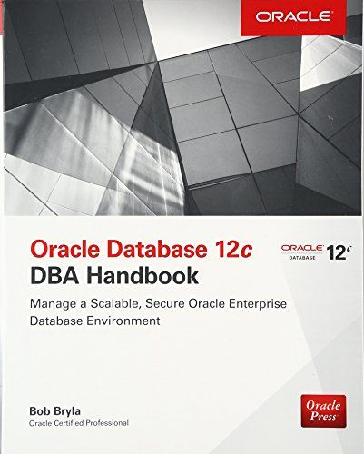 Oracle Database 12c DBA Handbook (Oracle Press) Pdf Download - oracle database architect sample resume