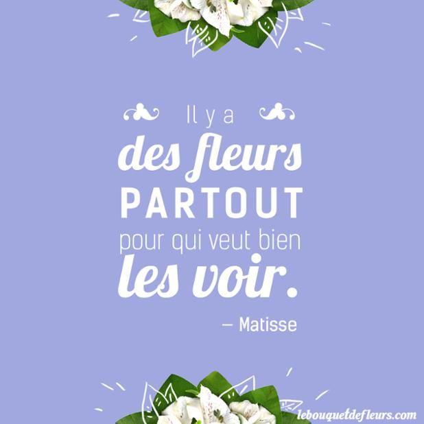 Citation Il Y A Des Fleurs Partout Pour Qui Veux Bien Les Voir