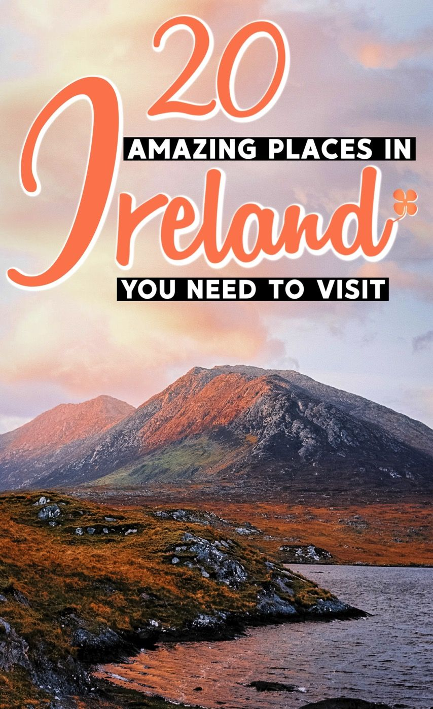 20 Awesome Places You Must Experience In Ireland in 2020